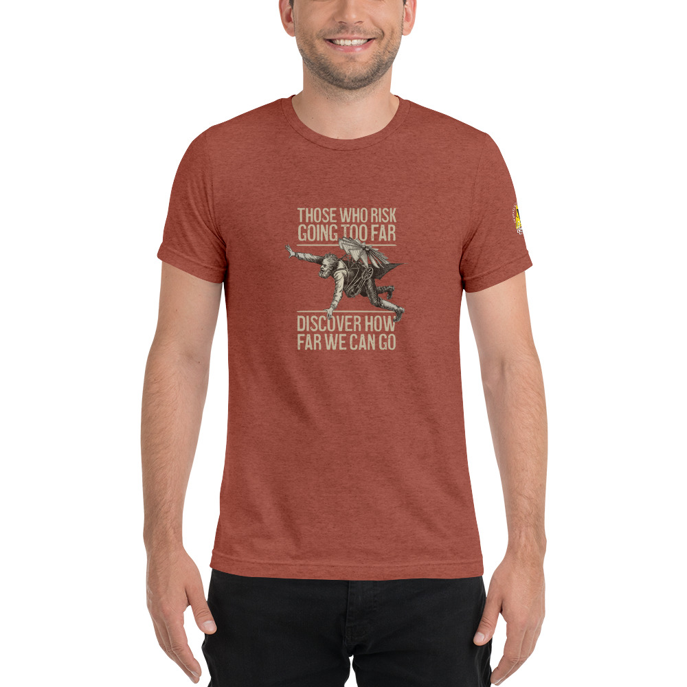 Rust - Those Who Risk Going Too Far Discover Vintage Flyer Tee