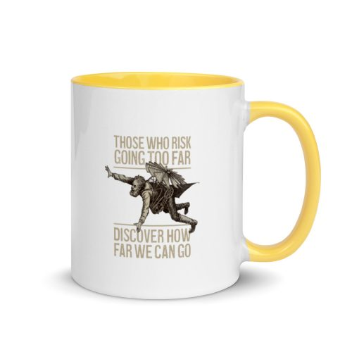 Those Who Risk Going Too Far Discover Vintage Flyer Gift Mug